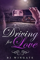 DRIVING FOR LOVE.