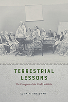 Terrestrial lessons the conquest of the world as globe