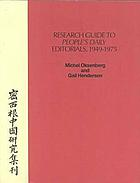 Research guide to People's daily editorials, 1949-1975
