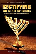 Rectifying the state of Israel : a political platform based on Kabbalah