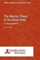 The Islamist threat in Southeast Asia : a reassessment