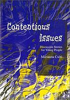 Contentious Issues : Discussion Stories for Young People.