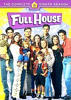 Full house. The complete eighth season