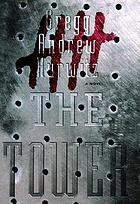 The Tower : a novel