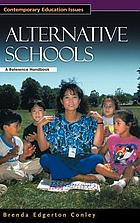 Alternative schools : a reference handbook