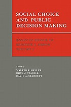 Social choice and public decision making : essays in honor of Kenneth J. Arrow