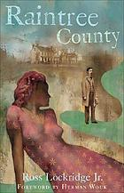 Raintree County : --which had no boundaries in time and space, where lurked musical and strange names and mythical and lost peoples, and which was itself only a name musical and strange