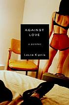 Against love : a polemic