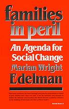 Families in peril : an agenda for social change