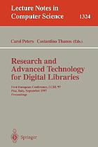 Research and advanced technology for digital libraries : first European conference, ECDL '97, Pisa, Italy, September 1-3, 1997 : proceedings