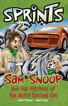 Sam Snoop : and the mystery of the noisy racing car