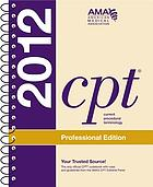CPT 2012 : current procedural terminology