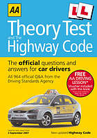 AA theory test and the Highway Code : the official questions and answers for car drivers.
