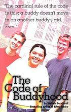 The code of buddyhood