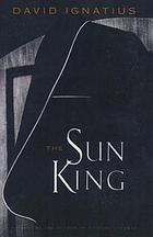 The sun king : a novel