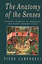 The anatomy of the senses : natural symbols in medieval and early modern Italy