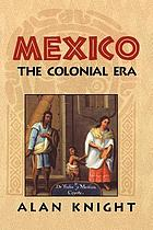 Mexico : from the beginning to the Spanish Conquest