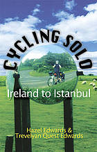 Cycling solo : Ireland to Istanbul
