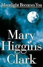 Moonlight becomes you : a novel