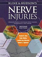 Kline & Hudson's nerve injuries : operative results for major nerve injuries, entrapments and tumors.