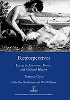 Retrospectives : essays in literature, poetics and cultural history