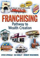 Franchising : pathway to wealth creation