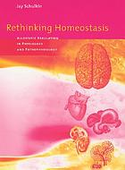 Rethinking homeostasis : allostatic regulation in physiology and pathophysiology