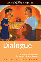 Write great fiction : dialogue : techniques and exercises for crafting effective dialogue
