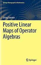 Positive linear maps of operator algebras