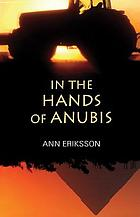 In the hands of Anubis