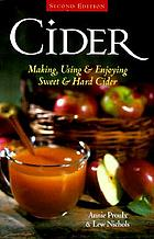 Cider : making, using & enjoying sweet & hard cider