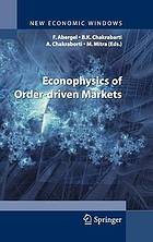 Econophysics of order-driven markets : proceedings of Econophys-Kolkata V