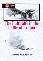 The Luftwaffe in the Battle of Britain