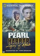 Pearl Harbor : legacy of attack