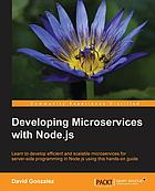 Developing Microservices with Node.js.