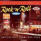 The Golden age of American rock 'n' roll : hot 100 hits from 1954-1963.