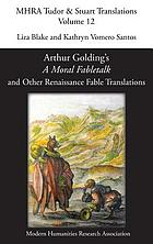 Arthur Golding's A moral fabletalk and other Renaissance fable translations