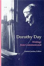 Dorothy Day : writings from Commonweal