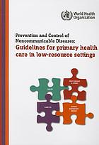 Prevention and control of noncommunicable diseases : guidelines for primary health care in low resource settings.