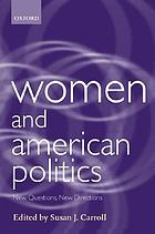Women and American politics : new questions, new directions