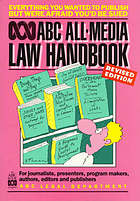 ABC all-media law handbook : for journalists, presenters, program makers, authors, editors and publishers