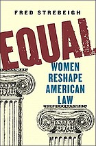 Equal : women reshape American law