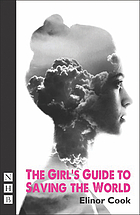 The Girl's Guide to Saving the World.