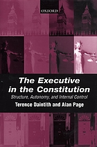 The executive in the constitution : structure, autonomy, and internal control
