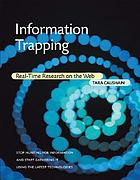 Information trapping : real-time research on the web