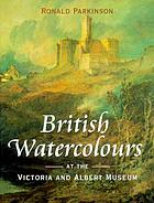 British watercolours at the Victoria and Albert Museum