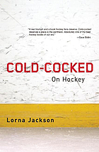 Cold-cocked : on hockey