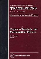 Topics in topology and mathematical physics