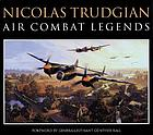 Nicolas Trudgian : air combat legends