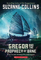 Gregory and the prophecy of Bane.